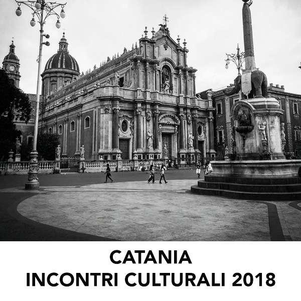 INCONTRI CULTURALI CATANIA 2018