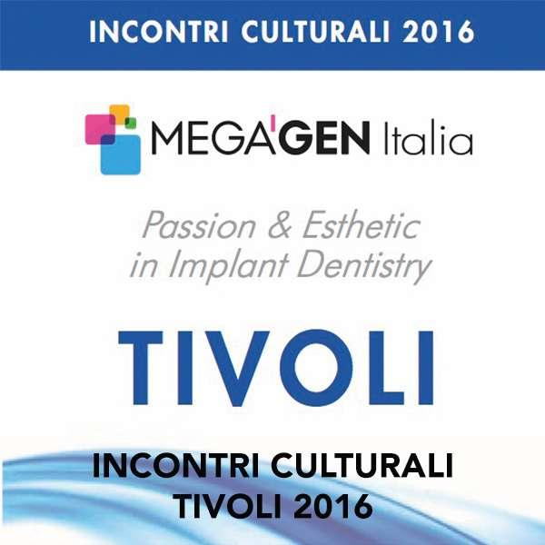 INCONTRI CULTURALI TIVOLI 2016