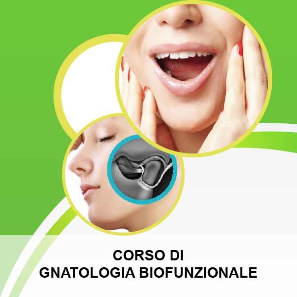 CORSO DI GNATOLOGIA BIOFUNZIONALE