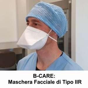 B-CARE: Maschera Facciale di Tipo IIR